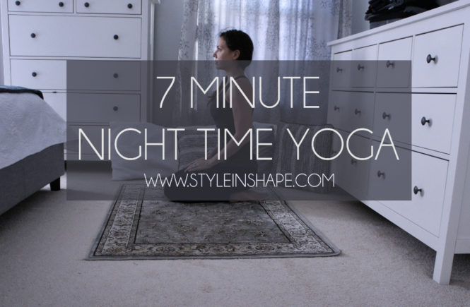 7 Minute Night Time Yoga